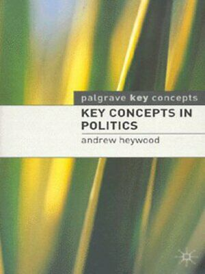 Macmillan study guides: Key concepts in politics by Andrew Heywood (Paperback)