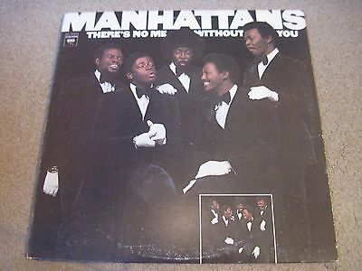 THE MANHATTANS There's No Me Without You 1973 COLUMBIA  USA  superb EX+