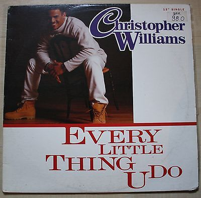 "Christopher Williams - Every little Thing U do US OG 12"" PC (#05186)"