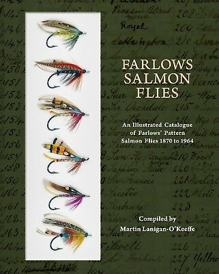 Lanigan O'keeffe Farlows Salmon Flies An Illustrated Catalogue Of Pattern Flies