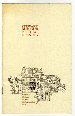 Program STEWART BUILDING OFFICIAL OPENING Ontario College of Art TORONTO 1979