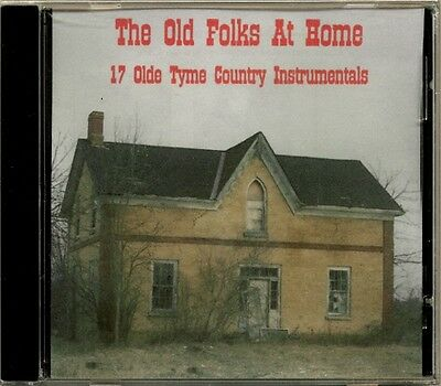 The Old Folks At Home - 17 Olde Tyme Country Instrumentals  RARE Canadian NEW CD