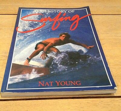 The History Of Surfing Book By Nat Young