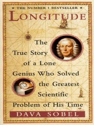 Longitude: the true story of a lone genius who solved the greatest scientific