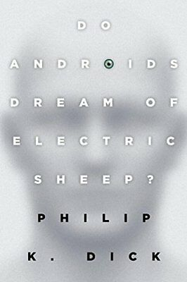 Do Androids Dream of Electric Sheep?-Philip K. Dick