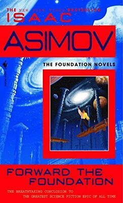 Forward the Foundation-Isaac Asimov