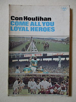 Irish Interest - Con Houlihan/come All You Loyal Heroes - Signed