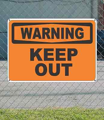 "WARNING Keep Out - OSHA Safety SIGN 10"" x 14"""