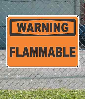 "WARNING Flammable - OSHA Safety SIGN 10"" x 14"""