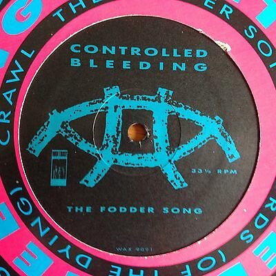 "Controlled Bleeding The Fodder Song UK 12"" PS Wax Trax Recs"