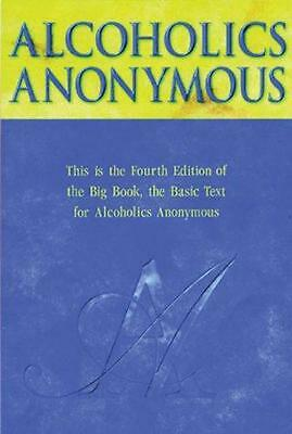 Alcoholics Anonymous Big Book Trade Edition by A.A. Services (English) Hardcover
