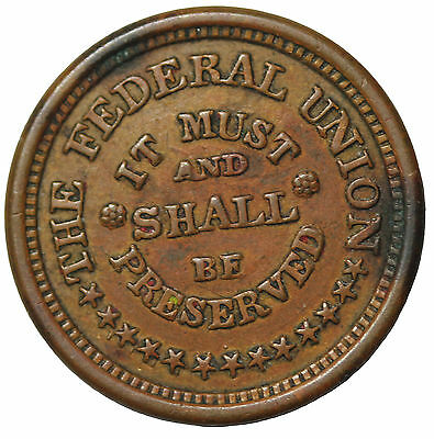 1863 The Federal Union Must Be Preserved Army Navy Patriotic Civil War Token
