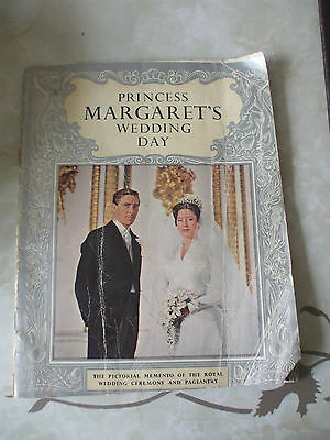 Princess Margaret's Wedding Day  Pictoral Memento of The Royal Wedding