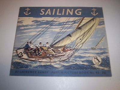 Penguin.Puffin Picture Book 95. Sailing. by L Sandy