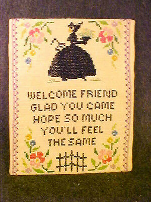 "Vintage *welcome Friend*cross Stitch Sampler 10"" By 8""~Darling"