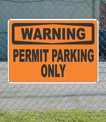 "WARNING Permit Parking Only - OSHA Safety SIGN 10"" x 14"""