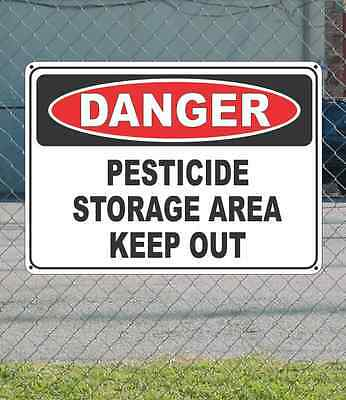 "DANGER Pesticide Storage Area Keep Out - OSHA Safety SIGN 10"" x 14"""