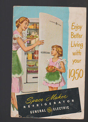 Easy Better Living With Your 1950 Space Maker Refrigerator General Electric