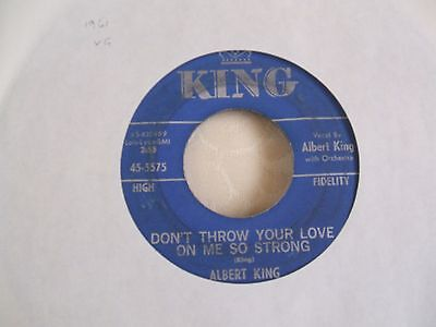 Albert King 'Don't Throw Your Love On Me So Strong' US King blues 45 vg