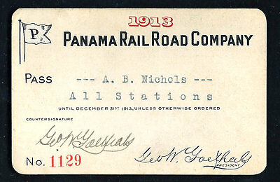 1913 Panama Rail Road Co. Canal Zone Pass for A. B. Nichols Office Engineer