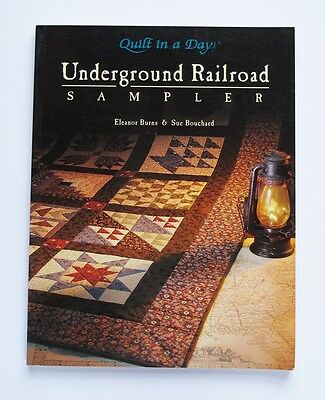 Underground Railroad Sampler (Quilt in a Day) by Eleanor Burns BOOK quilting