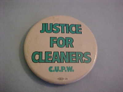 Justice For Cleaners Canadian Union Of Postal Workers Pinback Button
