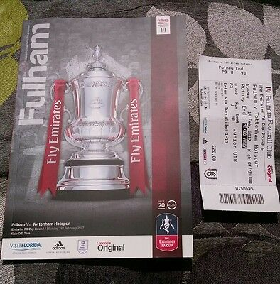 FULHAM v TOTTENHAM HOTSPUR 19th FEB 2017 FA CUP 5th ROUND Spurs PROGRAMME TICKET