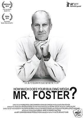Mr. Foster - How Much Does Your Building Weigh? - 2010 - Filmposter A4