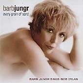 Bob Dylan : Every Grain of Sand: Barb Jungr Sings Bo CD FREE Shipping, Save £s