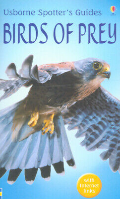 Usborne spotter's guides: Birds of prey by Peter Holden|R. F Porter|Ian