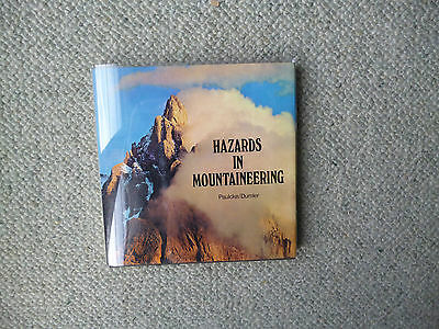 Hazards in Mountaineering book by Paulcke / Dumler 1st English translation 1973