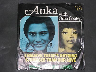 7-Single-60er-PAUL ANKA -(I believe) There's nothing stronger than our love
