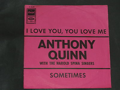 7-Single-60er-ANTHONY QUINN-I love you, you love me