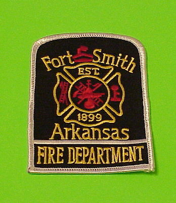 Fort Smith  Arkansas  Est. 1899  Ar  Fire Dept. Patch   Free Shipping!!!