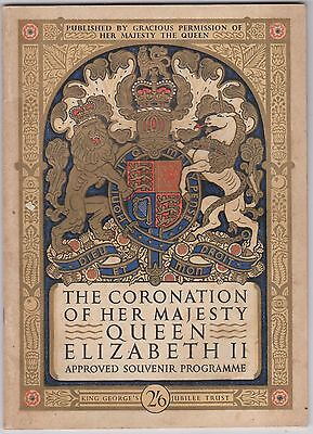 The Coronation Of Her Majesty Queen Elizabeth 11 Approved Souvenir Programme .