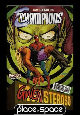 Champions - Monsters Unleashed #1B - Gwenster Unleashed Variant (Wk08)