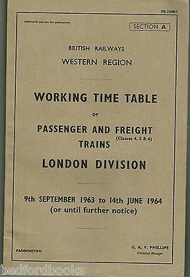 BR(W) Working Timetable of Passenger and Freight Trains London Division 1963