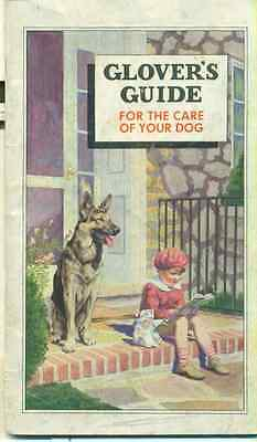 GLOVER'S GUIDE FOR THE CARE OF YOUR DOG (1934) 52-page illustrated booklet