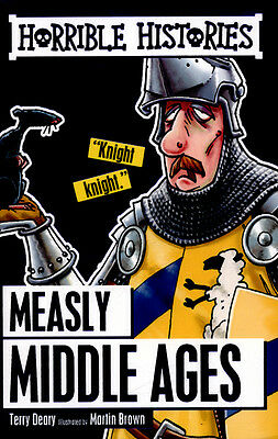 Horrible histories: Measly Middle Ages by Terry Deary (Paperback)
