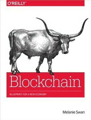 Blockchain: Blueprint for a New Economy (Paperback or Softback)