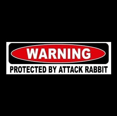 "Funny ""PROTECTED BY ATTACK RABBIT"" window, door decal BUMPER STICKER sign, bunny"