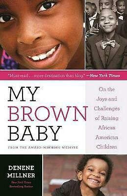 The Best of My Brown Baby by Denene Millner Paperback Book (English)