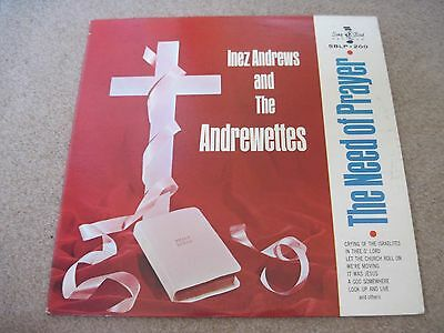 INEZ ANDREWS & THE ANDREWETTES The Need Of Prayer 1965  USA SONGBIRD RECORDS