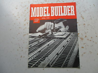 The Model Builder Magazine from LIONEL April, 1939 Issue