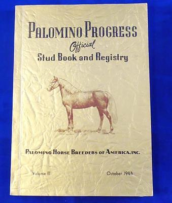 Palomino Progress Vol. III, October 1944 Stud Book, Registry