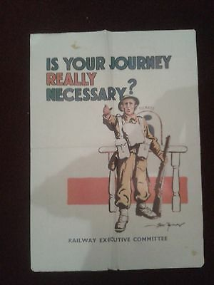 """Vintage World War II Poster """"IS YOUR JOURNEY REALLY NECESSARY?"""" - in GC"""