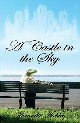 A Castle in the Sky by Miranda Atchley (English) Paperback Book