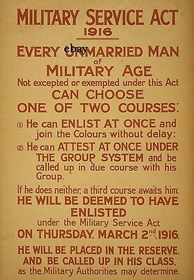 Ww1 Poster Military Service Act 1916 Unmarried Men New A4 Print