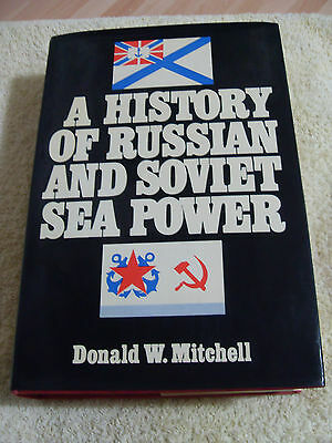 A HISTORY OF RUSSIAN AND SOVIET SEA POWER...H/B 1st ED 1974...NAVAL VESSELS