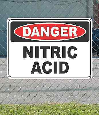 "DANGER Nitric Acid - OSHA Safety SIGN 10"" x 14"""